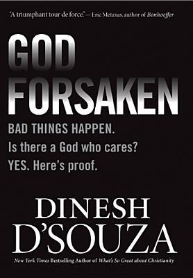 Godforsaken By D'Souza, Dinesh